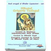 Cuvant la nasterea Mantuitorului Iisus Hristos; Cuvant la Sfintele Pasti; Panegiric (cuvant de lauda) la Sfantul Vasile cel Mare