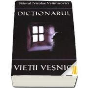 Dictionarul vietii vesnice