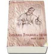 Dictionarul zugravilor de subtire, monahi si mireni