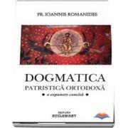 Dogmatica patristica ortodoxa. O expunere concisa