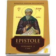 Epistole. Vol. II (Epistolele 1-300)