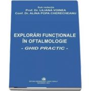 Explorari functionale in oftalmologie. Ghid practic