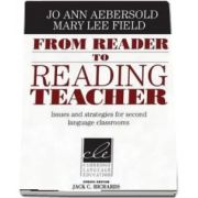 From Reader to Reading Teacher : Issues and Strategies for Second Language Classrooms