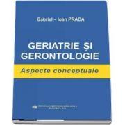 Geriatrie si gerontologie. Aspecte conceptuale