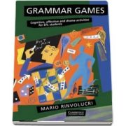 Grammar Games : Cognitive, Affective and Drama Activities for EFL Students