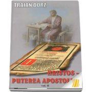 Hristos - puterea apostoliei vol II. Meditatii la Apostolul Duminicilor de peste an