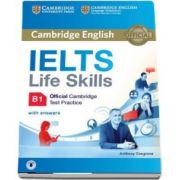 IELTS Life Skills Official Cambridge Test Practice B1 Students Book with Answers and Audio