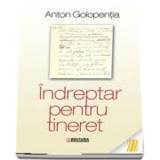 Indreptar pentru tineret (Anton Galopentia)
