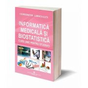 Informatica medicala si biostatistica. Curs unic pentru studenti