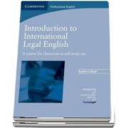 Introduction to International Legal English Teachers Book : A Course for Classroom or Self-Study Use