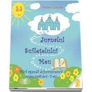 Jurnalul sufletelului meu. Mica agenda duhovniceasca pentru copiii de 6-11 ani