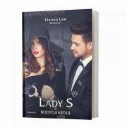 Hanna Lee, Lady S si bodyguardul. Volumul I (Seria Billionaires)