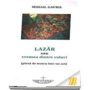 Lazar sau vremea dintre valuri