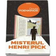 David Foenkinos - Misterul Henri Pick. Colectia Babel