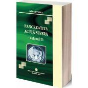 Pancreatita acuta severa, volumul II