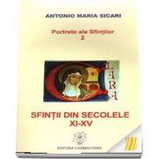 Portrete ale sfintilor 2. Sfintii din secolele XI-XV