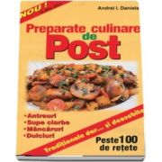 Preparate culinare de post. Traditionale dar... si deosebite