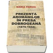 Prezenta aromanilor in presa dobrogeana (1879-1944)
