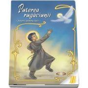 Puterea rugaciunii - pateric pentru copii