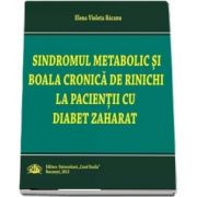 Sindromul metabolic si boala cronica la rinichi la pacientii cu diabet zaharat