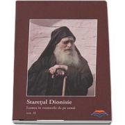 Staretul Dionisie. Lumea in vremurile de pe urma. Vol. II