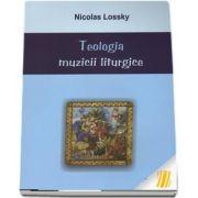 Teologia muzicii liturgice