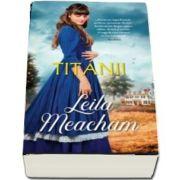 Titanii - Colectia iubiri de poveste
