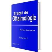 Tratat de oftalmologie. Volumul I