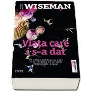 Ellen Marie Wiseman, Viata care i s-a dat