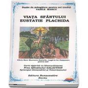 Viata Sf. Eustatie Plachida