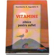 Vitamine zilnice pentru suflet - Volumul III