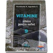 Vitamine zilnice pentru suflet - Volumul IX