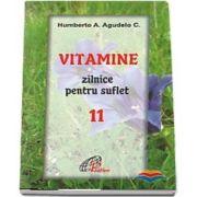 Vitamine zilnice pentru suflet - Volumul XI