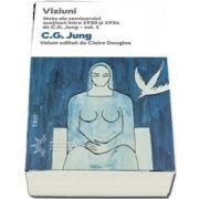 Viziuni. Note ale seminarului sustinut intre 1930 si 1934 de C. G. Jung - vol. 1