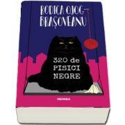 Rodica Brasoveanu Ojog - 320 de pisici negre - Editia 2019