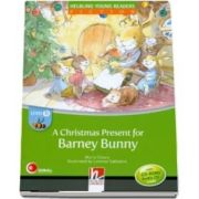 A Christmas Present for Barney Bunny. Young Reader Level B with Audio CD