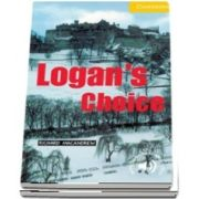 Cambridge English Readers: Logans Choice Level 2