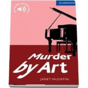 Cambridge English Readers: Murder by Art Level 5 Upper Intermediate