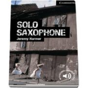 Cambridge English Readers: Solo Saxophone Level 6 Advanced