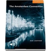 Cambridge English Readers: The Amsterdam Connection Level 4