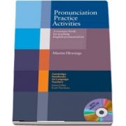 Cambridge Handbooks for Language Teachers: Pronunciation Practice Activities with Audio CD: A Resource Book for Teaching English Pronunciation