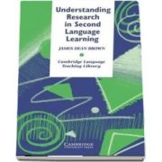 Cambridge Language Teaching Library: Understanding Research in Second Language Learning: A Teachers Guide to Statistics and Research Design