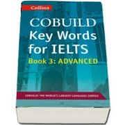COBUILD Key Words for IELTS: Book 3 Advanced : IELTS 7  (C1 )