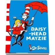 Daisy-Head Mayzie: Yellow Back Book