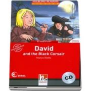 David and the Black Corsair. Book and Audio CD Pack, Level 3