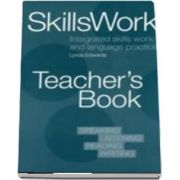 DLP: SKILLSWORK TEACHERS BK : Integrated Skills Work and Language Practice
