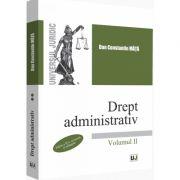 Dan Constantin Mata - Drept administrativ - Volumul II. Editia a II-a, revazuta si adaugita