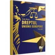 Dreptul Uniunii Europene. Teste-grila de Ovidiu Maican