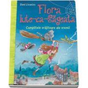Flora Iute-ca-Sageata. Cumplitele vrajitoare ale vremii de Eleni Livanios