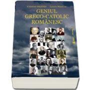 Geniul greco-catolic romanesc